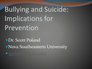 Bullying and Suicide: Implications for Prevention