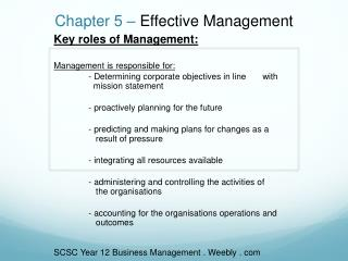 Chapter 5 –  Effective Management