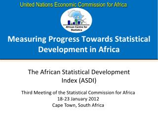Measuring  Progress Towards Statistical Development  in Africa