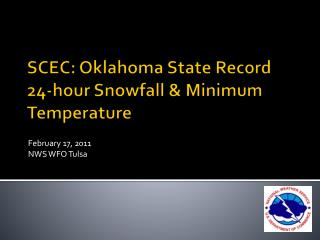 SCEC: Oklahoma State Record        24-hour Snowfall & Minimum Temperature