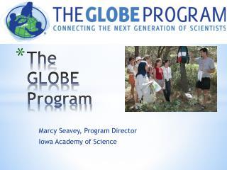 The GLOBE Program