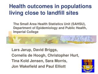 Health outcomes in populations living close to landfill sites