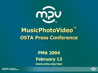 MusicPhotoVideo  OSTA Press Conference