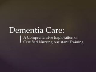 Dementia Care: