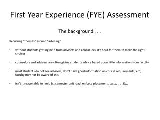 First Year Experience (FYE) Assessment