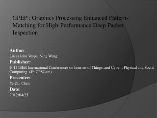 GPEP : Graphics Processing Enhanced Pattern-Matching for High-Performance Deep Packet Inspection