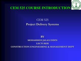CEM 525 COURSE INTRODUCTION