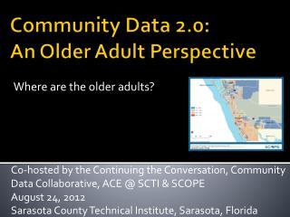 Community Data 2.0:   An Older Adult Perspective
