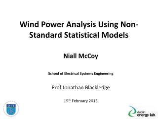 Wind Power Analysis Using Non-Standard Statistical Models