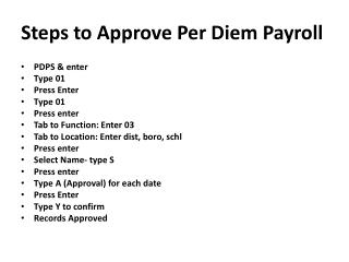 Steps to Approve Per Diem Payroll