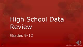 High School Data Review