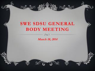SWE SDSU General  Body Meeting