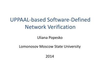 UPPAAL-based  Software-Defined Network Verification