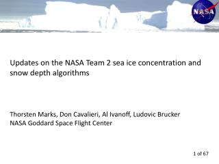 Updates on the NASA Team 2 sea ice concentration and snow depth algorithms