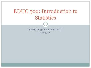 EDUC 502: Introduction to Statistics