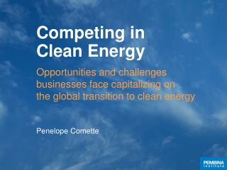 Competing in Clean Energy