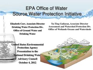 EPA Office of Water  Source Water Protection Initiative