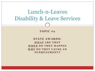 Lunch-n-Leaves Disability & Leave Services