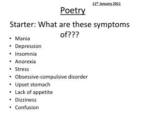 Starter: What are these symptoms of???