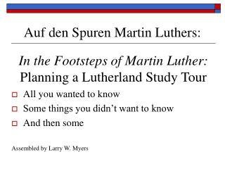 Auf den Spuren Martin Luthers: