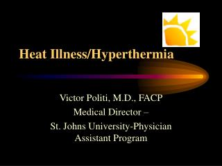 Heat Illness/Hyperthermia