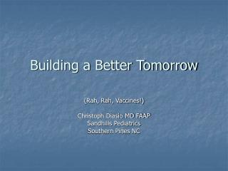 Building a Better Tomorrow