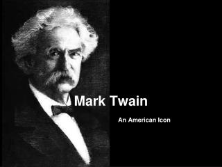 Mark Twain An American Icon