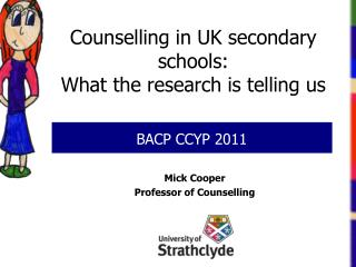 Counselling in UK secondary schools:  What  the research is telling us