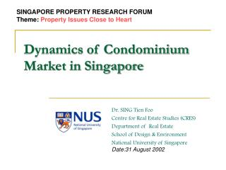 Dynamics of Condominium Market in Singapore