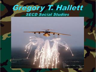 Gregory T.  Hallett SECD Social Studies
