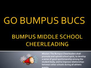 BUMPUS MIDDLE SCHOOL CHEERLEADING