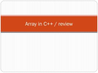 Array in C++ / review