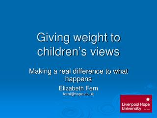 Giving weight to children's views