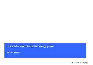 Financial markets impact on energy prices