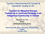 Tourism s Advancement of Tourists   Residents  Quality of Life   Tourism for Marginal Groups:  Tourism as a Livelihood S