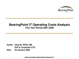 BearingPoint IT Operating Costs Analysis Five Year Period 2001-2006