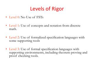Levels of Rigor