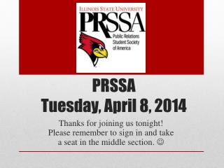 PRSSA  Tuesday, April  8,  2014
