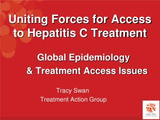 Uniting Forces for Access to Hepatitis C Treatment