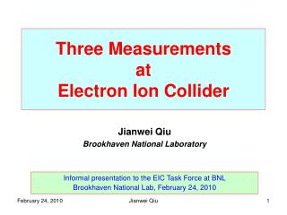 Three  Measurements at Electron Ion Collider