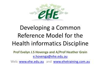Developing a Common Reference Model for the Health informatics Discipline