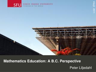 Mathematics Education: A B.C. Perspective