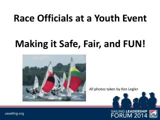 Race Officials at a Youth Event Making it Safe, Fair, and FUN!