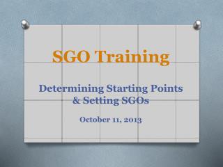 SGO Training