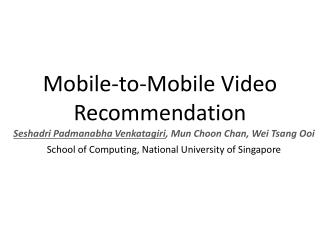 Mobile-to-Mobile Video Recommendation