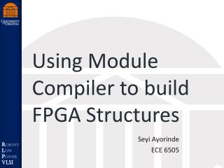 Using Module Compiler to build FPGA Structures