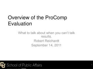 Overview of the ProComp Evaluation