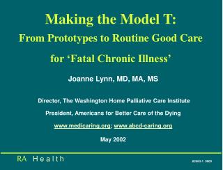 Making the Model T: From Prototypes to Routine Good Care for 'Fatal Chronic Illness'