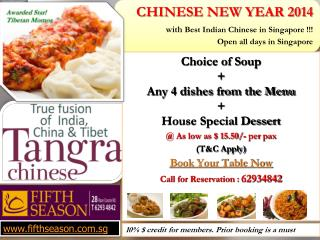Choice of Soup  + Any 4 dishes from the Menu  + House Special Dessert