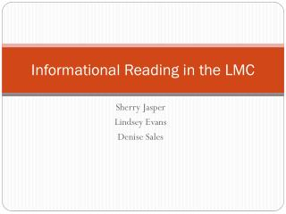 Informational Reading in the LMC